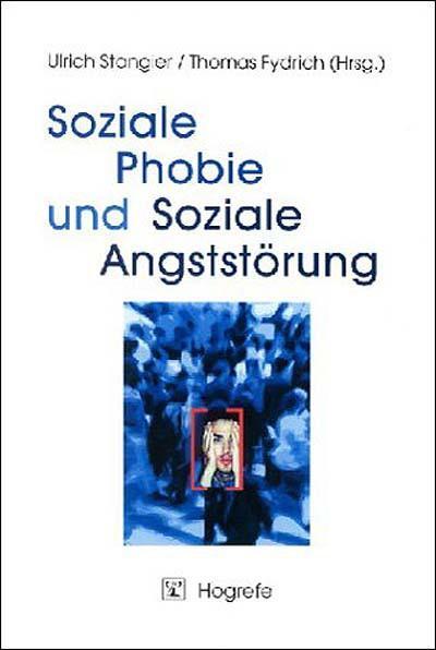 Soziale Phobie und Soziale Angststörung als eBook pdf