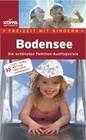 Freizeit mit Kindern: Bodensee