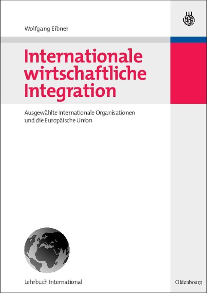 Internationale wirtschaftliche Integration als eBook pdf