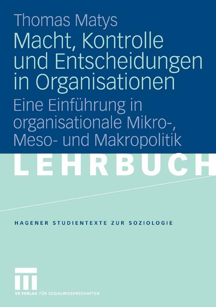 Macht, Kontrolle und Entscheidungen in Organisationen als eBook pdf