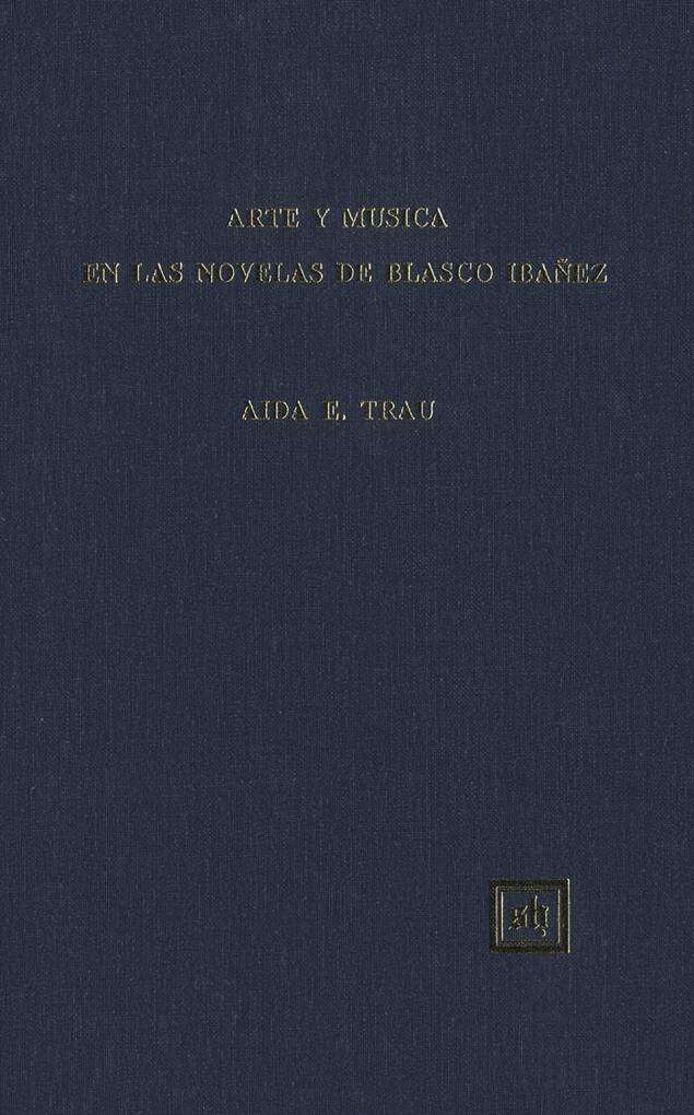 Arte y Música en las Novelas de Blasco Ibañez als eBook pdf