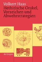 Hethitische Orakel, Vorzeichen und Abwehrstrategien als eBook pdf