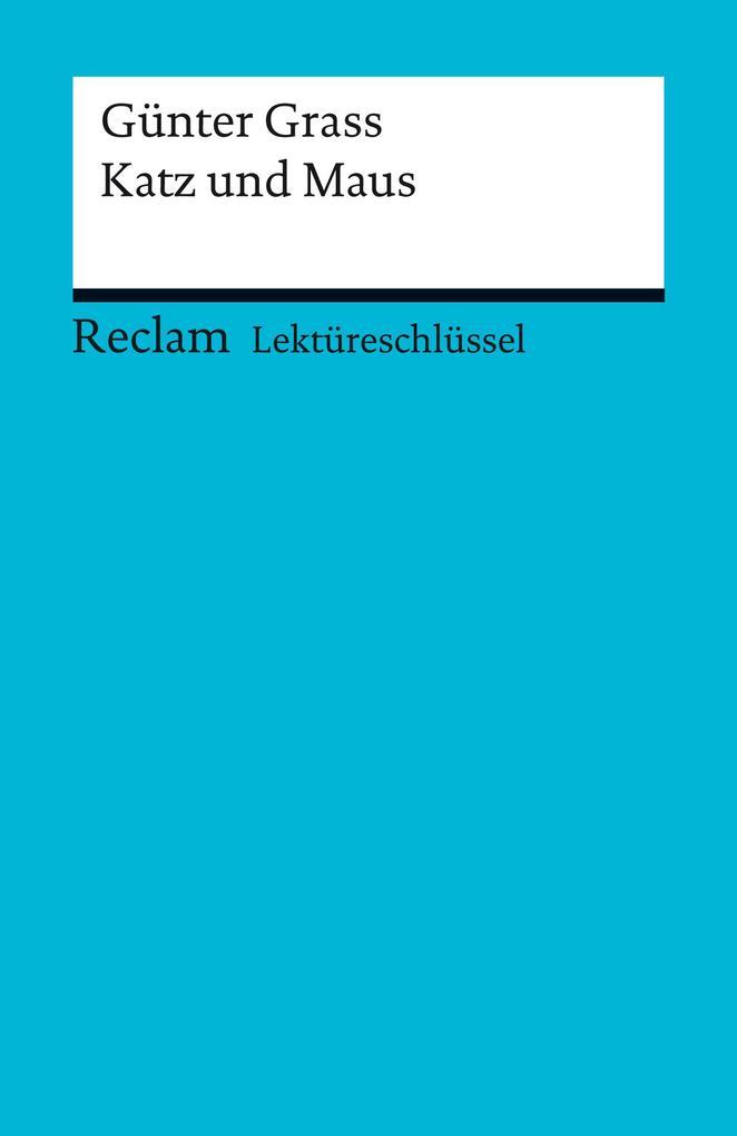 Lektüreschlüssel. Günter Grass: Katz und Maus als eBook pdf