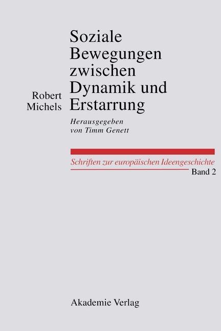 Soziale Bewegungen zwischen Dynamik und Erstarrung. Essays zur Arbeiter-, Frauen- und nationalen Bewegung als eBook pdf