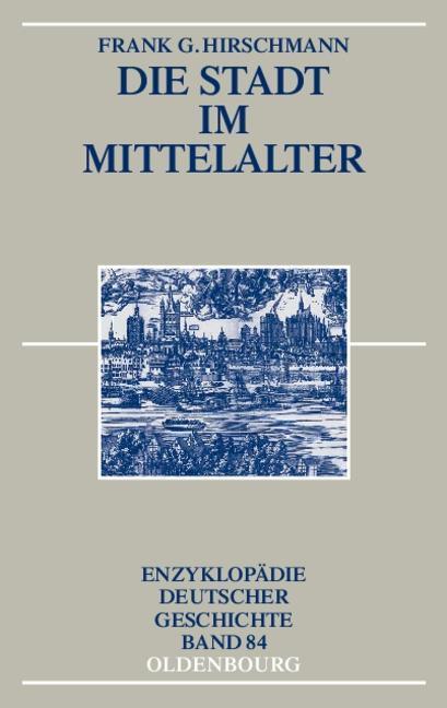 Die Stadt im Mittelalter als eBook pdf