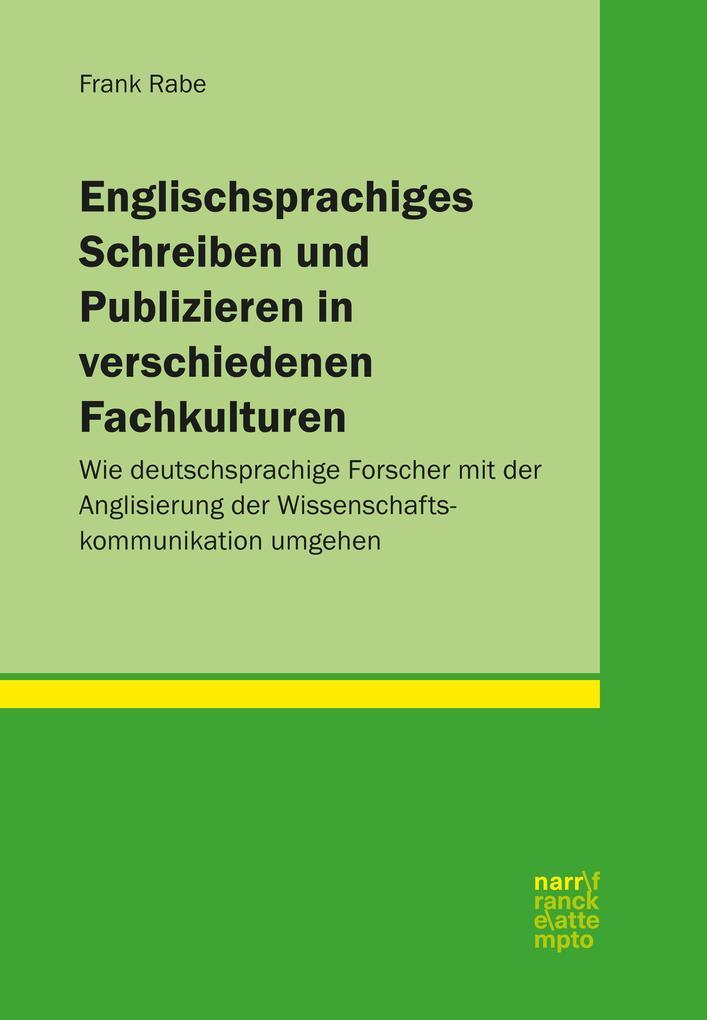 Englischsprachiges Schreiben und Publizieren in verschiedenen Fachkulturen als eBook pdf