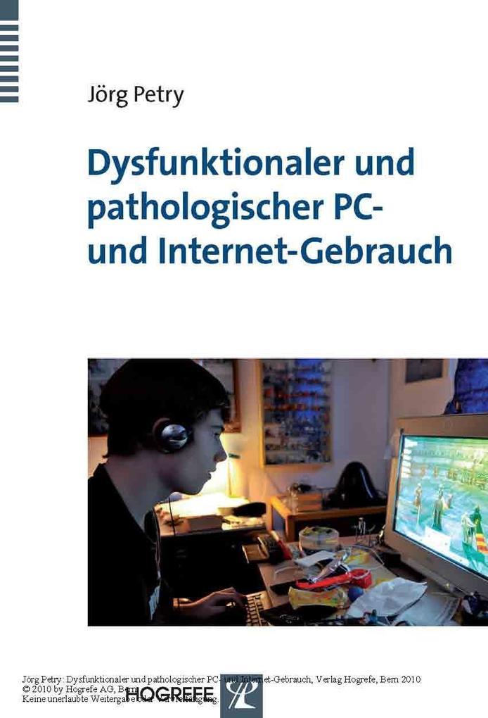 Dysfunktionaler und pathologischer PC- und Internet-Gebrauch als eBook pdf