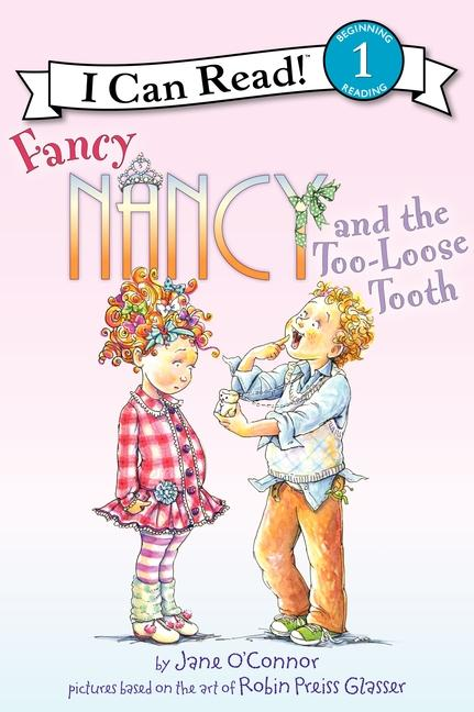 Fancy Nancy and the Too-Loose Tooth als Taschenbuch