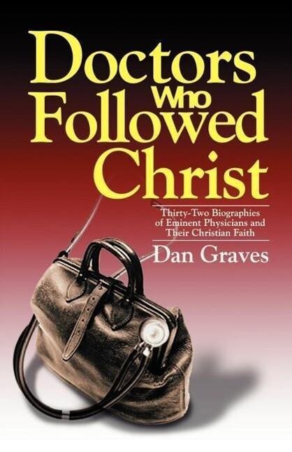 Doctors Who Followed Christ als Taschenbuch