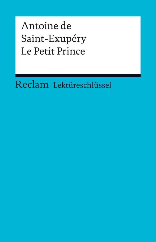 Lektüreschlüssel. Antoine de Saint-Exupéry: Le Petit Prince als eBook pdf