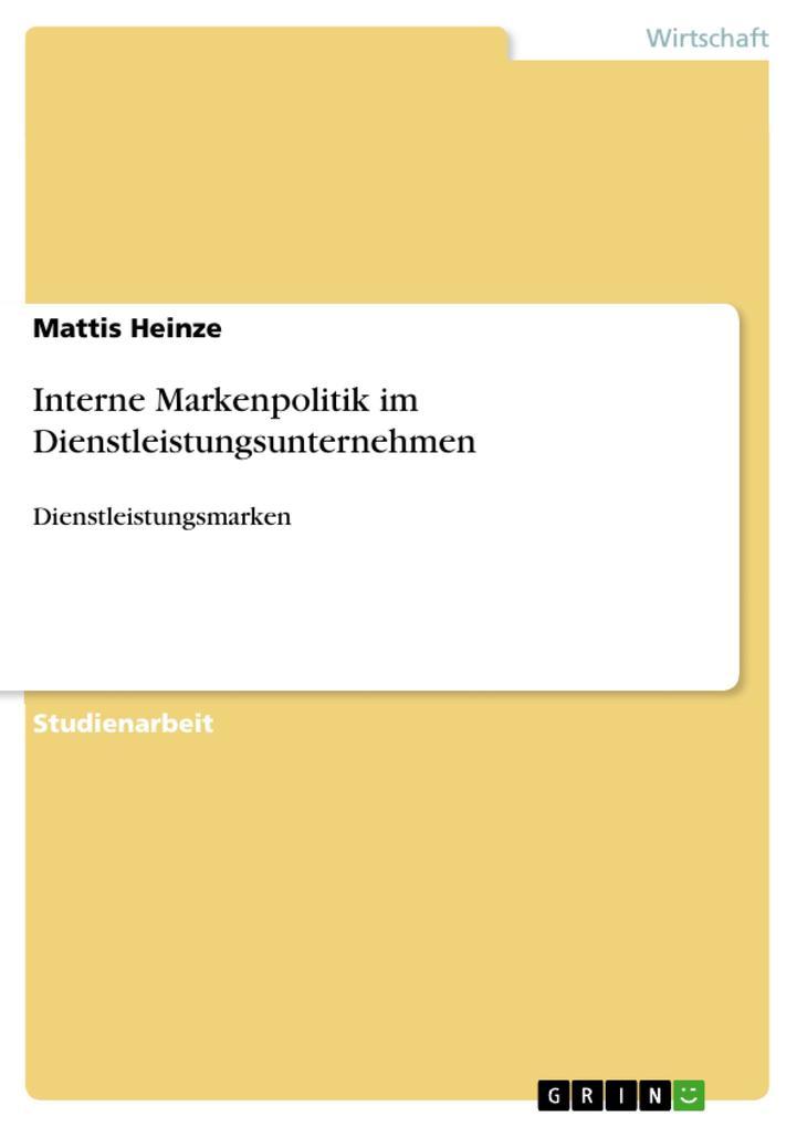 Interne Markenpolitik im Dienstleistungsunternehmen als eBook pdf