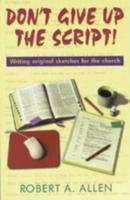 Don't Give Up the Script als Taschenbuch