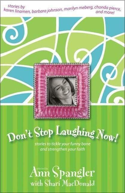 Don't Stop Laughing Now! als Taschenbuch