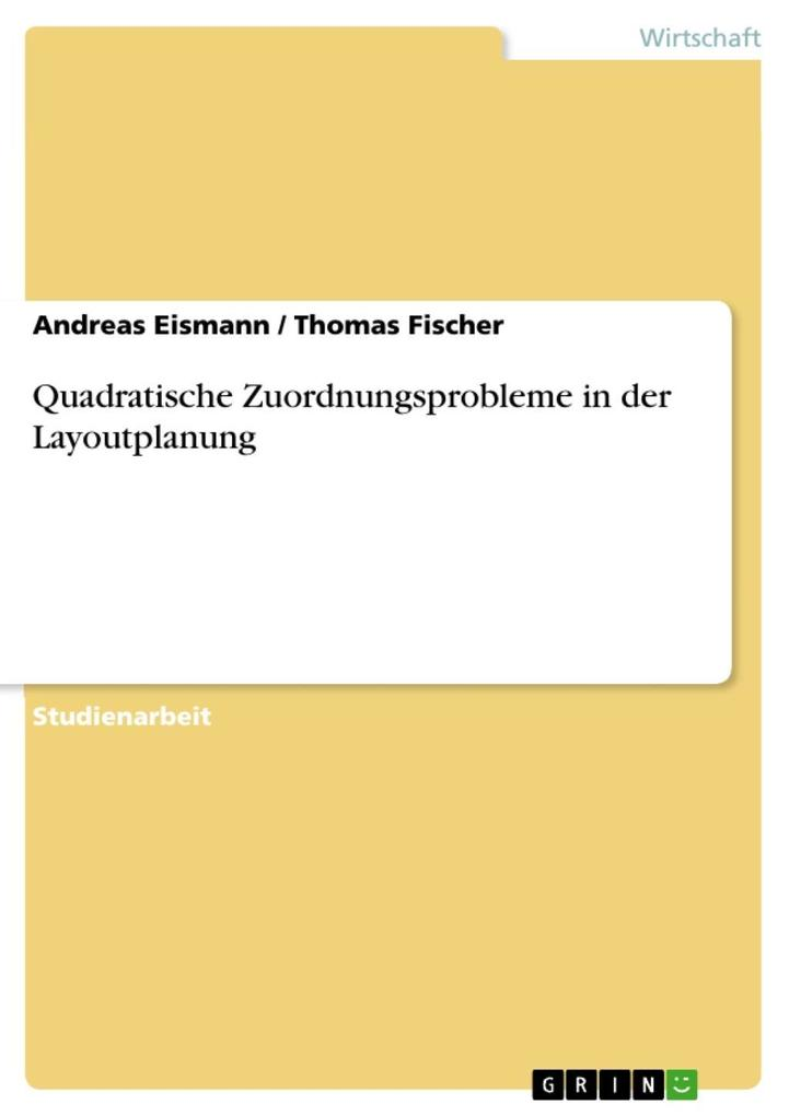 Quadratische Zuordnungsprobleme in der Layoutplanung als eBook epub
