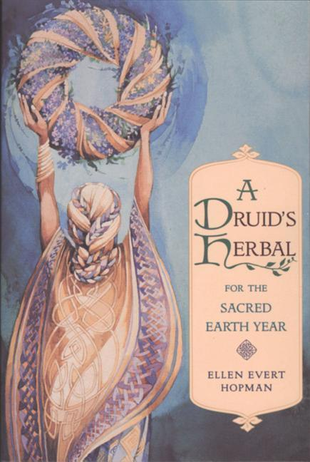 A Druid's Herbal for the Sacred Earth Year als Taschenbuch