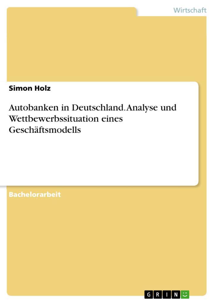 Analyse des Autobankensektors in Deutschland als eBook epub