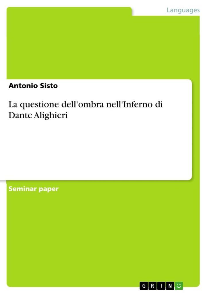 La questione dell'ombra nell'Inferno di Dante Alighieri als eBook epub