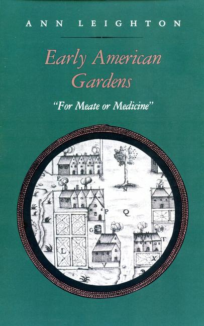 Early American Gardens: For Meate or Medicine als Taschenbuch