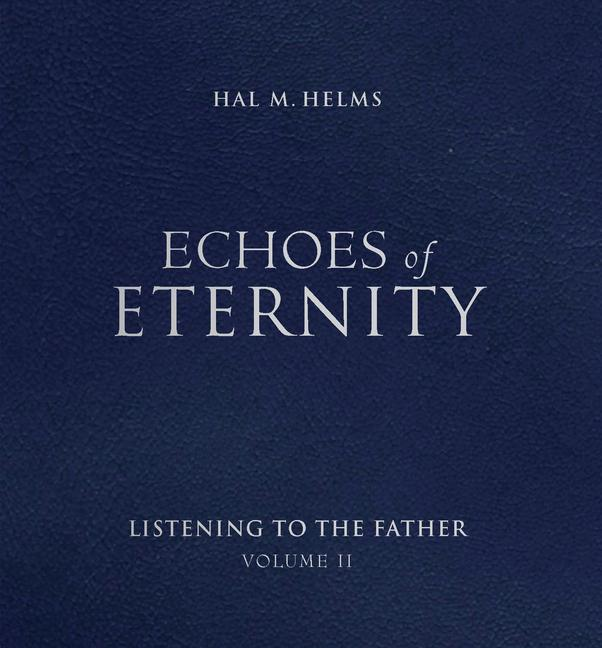 Echoes of Eternity V02: Listening to the Father als Taschenbuch