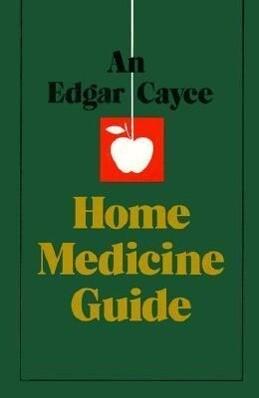 Edgar Cayce Home Medicine Guide als Taschenbuch