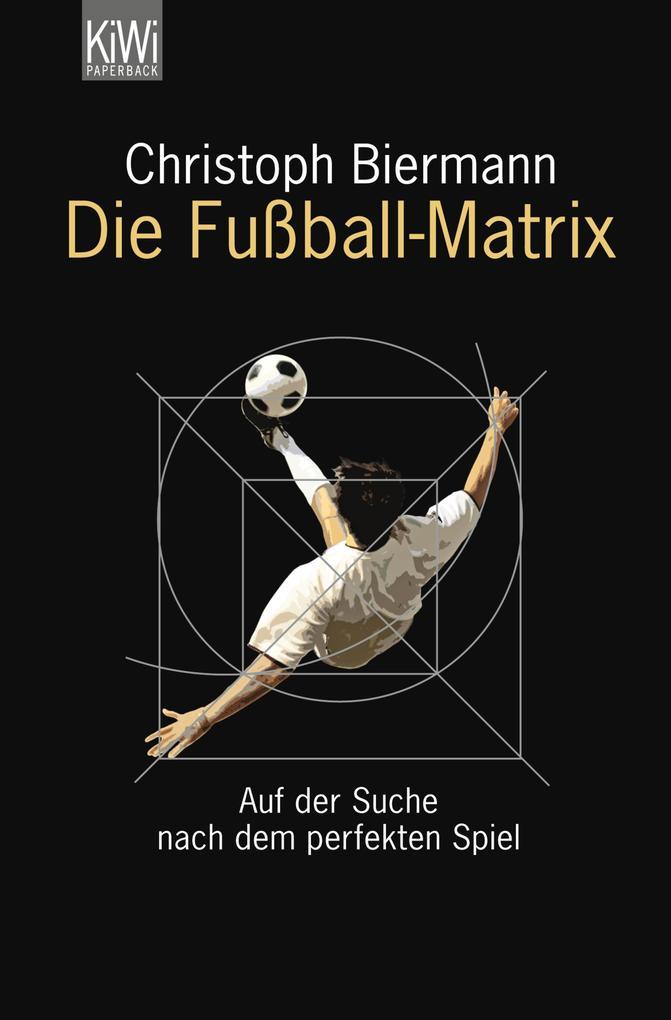 Die Fußball-Matrix als eBook epub