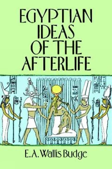 Egyptian Ideas of the Afterlife als Taschenbuch