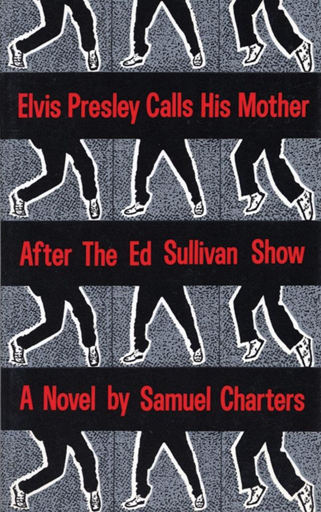 Elvis Presley Calls His Mother After the Ed Sullivan Show als Taschenbuch