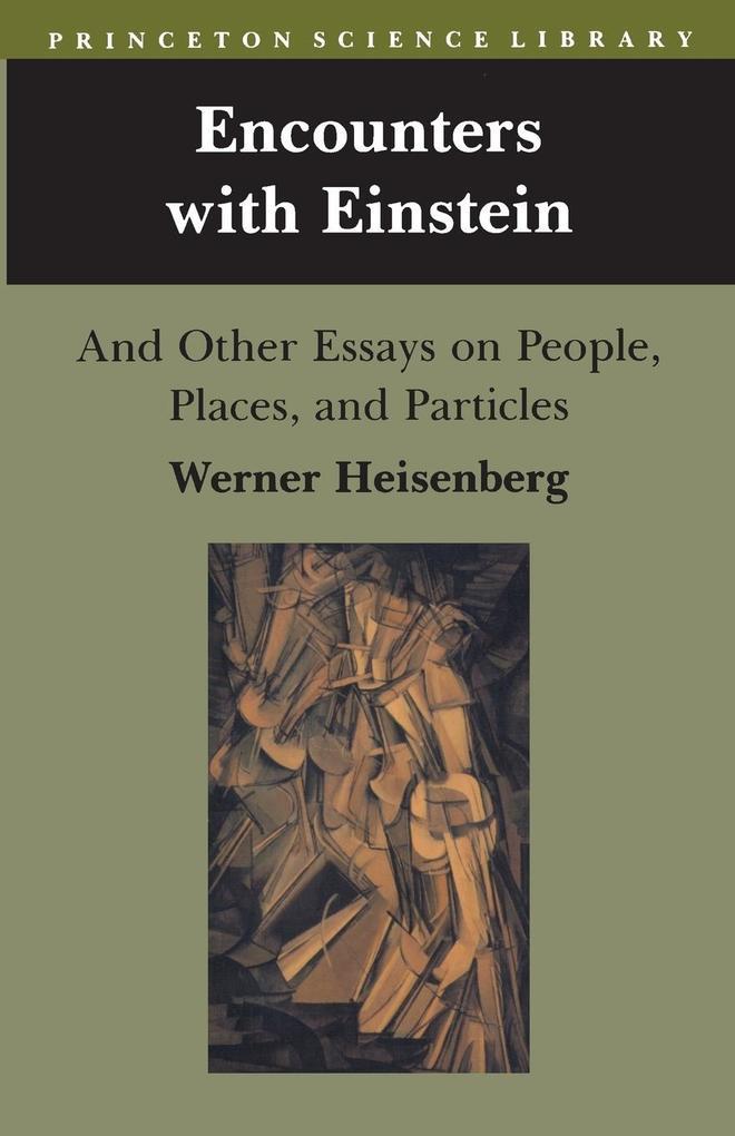 Encounters with Einstein als Buch (kartoniert)