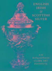 English, Irish and Scottish Silver als Buch (gebunden)