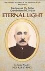 Eternal Light: Teachings of My Father Grandmaster Ni, Yo San