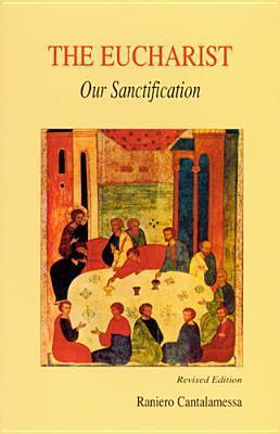 Eucharist, Our Sanctification als Taschenbuch
