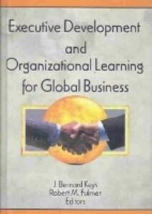 Executive Development and Organizational Learning for Global Business als Buch (gebunden)
