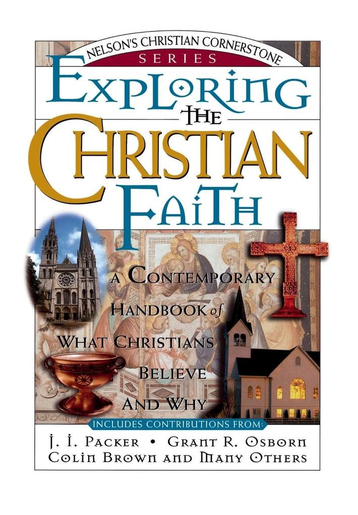 Exploring the Christian Faith als Buch (kartoniert)