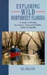 Exploring Wild Northwest Florida als Taschenbuch