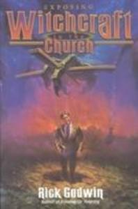 Exposing Witchcraft in the Church als Taschenbuch
