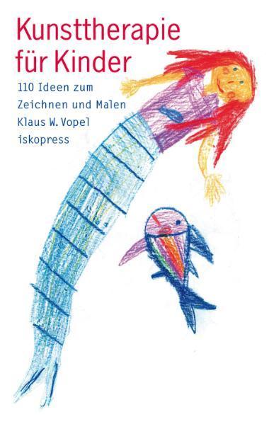 Kunsttherapie für Kinder als Buch (kartoniert)