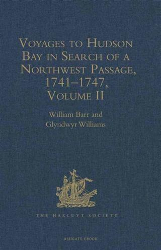 Voyages to Hudson Bay in Search of a Northwest Passage, 1741-1747 als eBook pdf