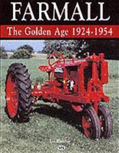Farmall: the Golden Age 1924-1954 als Taschenbuch