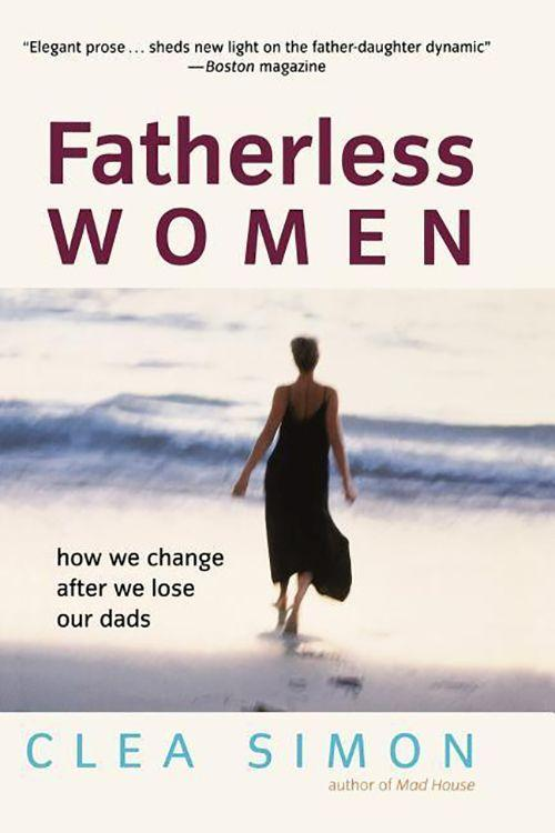 Fatherless Women: How We Change After We Lose Our Dads als Taschenbuch