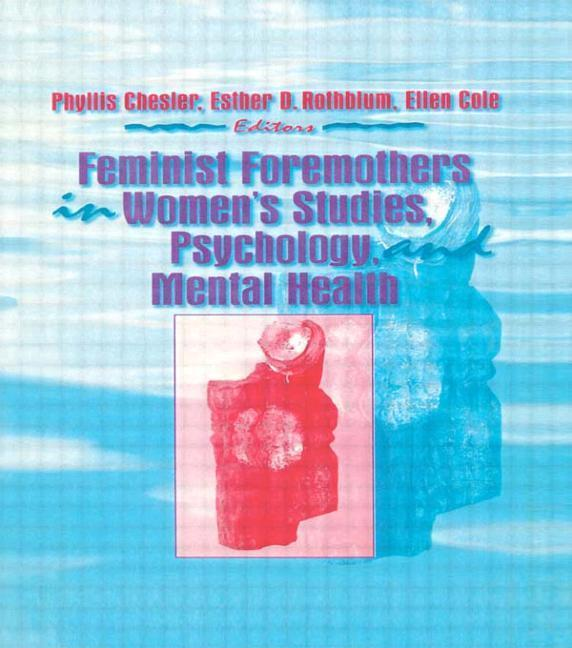 Feminist Foremothers in Women's Studies, Psychology, and Mental Health als Taschenbuch