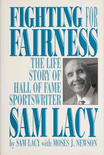 Fighting for Fairness: The Life Story of Hall of Fame Sportswriter Sam Lacy als Buch (gebunden)