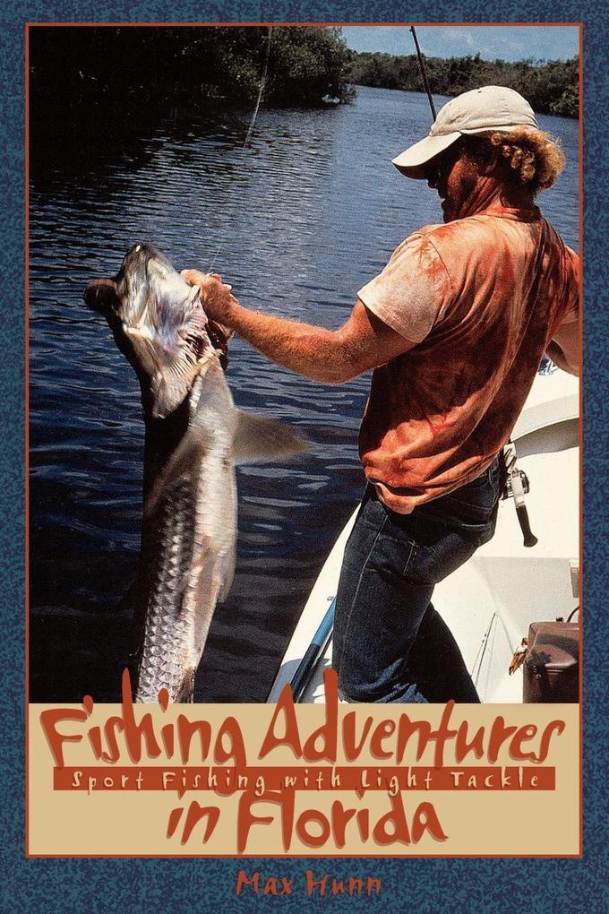 Fishing Adventures in Florida als Taschenbuch
