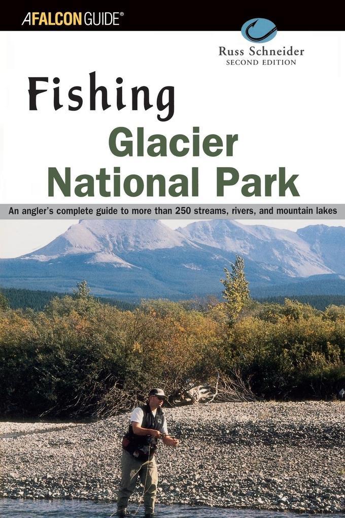 Fishing Glacier National Park, Second Edition als Taschenbuch
