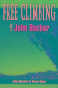 Free Climbing with John Bachar als Taschenbuch
