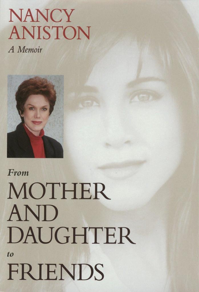 From Mother and Daughter to Friends: A M als Taschenbuch