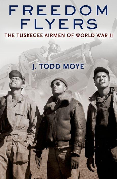 Freedom Flyers: The Tuskegee Airmen of World War II als Taschenbuch