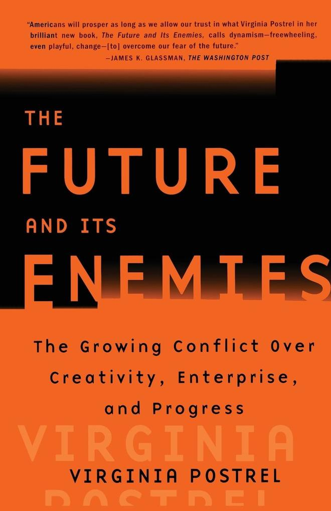 The Future and Its Enemies als Buch