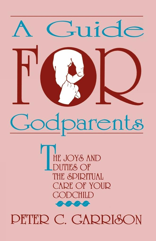 GUIDE FOR GODPARENTS, A als Taschenbuch