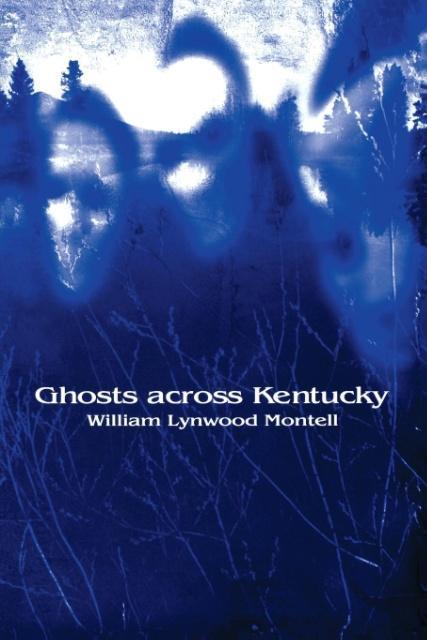 Ghosts Across Kentucky als Taschenbuch