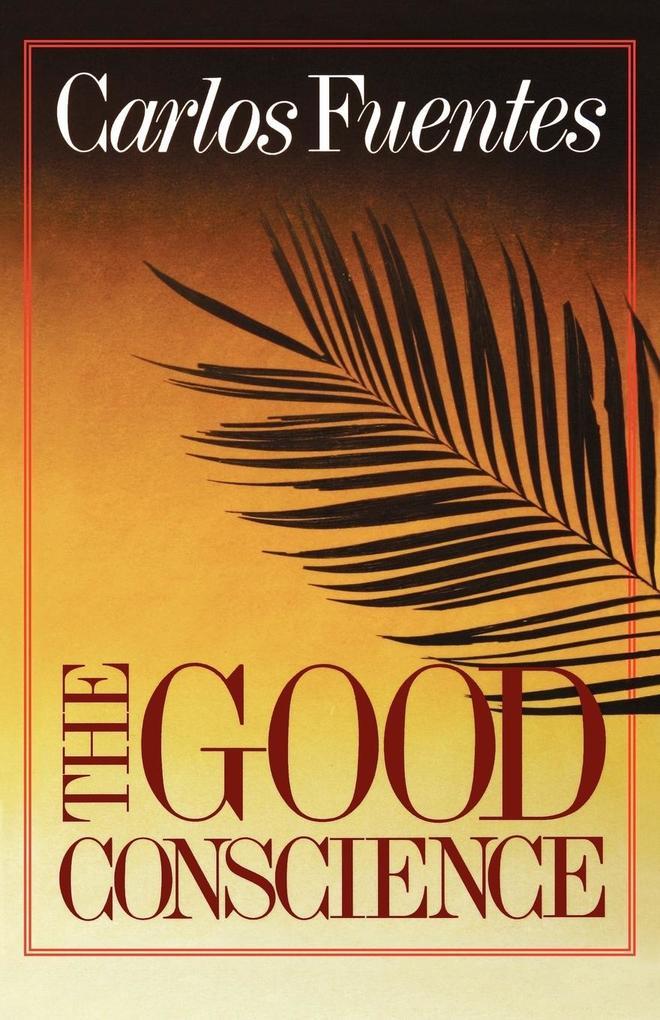 The Good Conscience als Taschenbuch